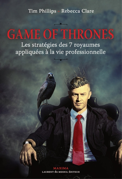 30 le u00e7ons de leadership inspir u00e9es de game of thrones